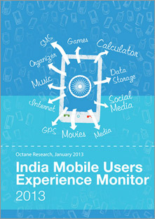 India Mobile Users Experience Monitor 2013